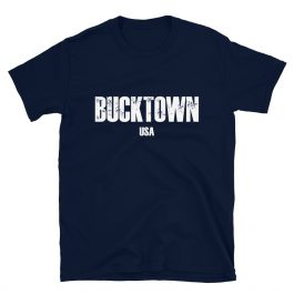 Bucktown USA T-Shirt